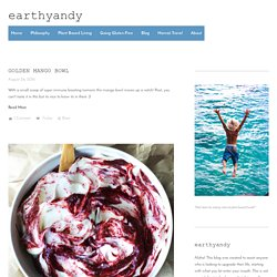 Smoothie / Bowl Recipes — earthyandy