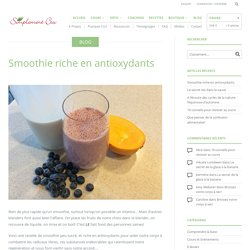Smoothie riche en antioxydants