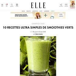 Smoothie vert: nos 10 recettes rapides - ELLE.be