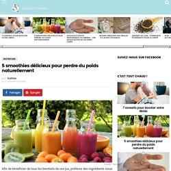 5 smoothies délicieux pour perdre du poids naturellement - Docteur Tamalou