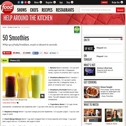50 Smoothies : Recipes and Cooking : Food Network