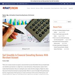 Sail Smoothly In Financial Consulting Business With Merchant Account