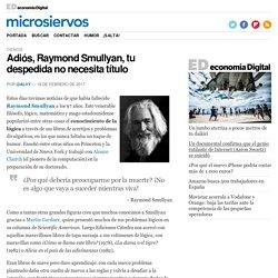 Adiós, Raymond Smullyan, tu despedida no necesita título