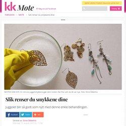 smykker: Slik renser du smykkene dine