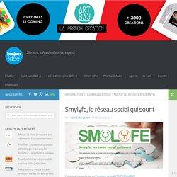 Smylyfe, le réseau social qui sourit