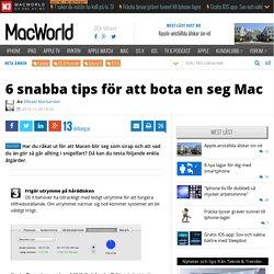 6 snabba tips för att bota en seg Mac