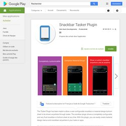 Snackbar Tasker Plugin – Applications Android sur Google Play