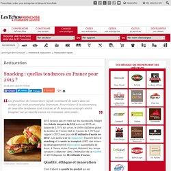 Snacking : quelles tendances en France pour 2015 ?