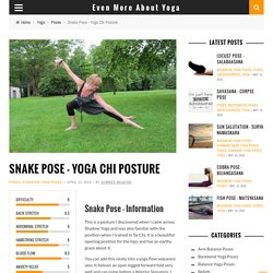 Snake Pose - Yoga Chi Posture - Even More About Yoga
