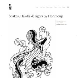 Snakes, Hawks &Tigers by Horimouja