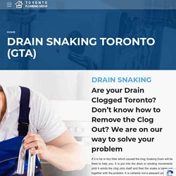 Drain Snaking Services in Toronto