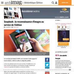 Snapbook : la reconnaissance d'images au service de l'édition