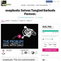 snapbuds: Solves Tangled Earbuds Forever.