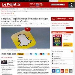 Snapchat, l'application qui détruit les messages, va devoir revoir sa sécurité