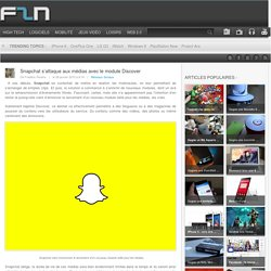Snapchat s'attaque aux médias avec le module Discover