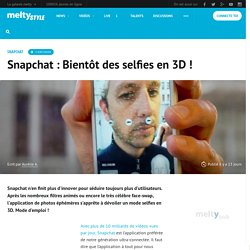 Snapchat : Bientôt des selfies en 3D !