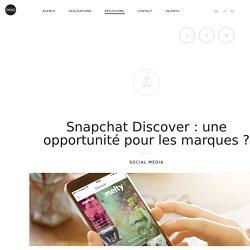 Snapchat Discover : une opportunité pour les marques ?