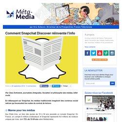 Comment Snapchat Discover réinvente l'info