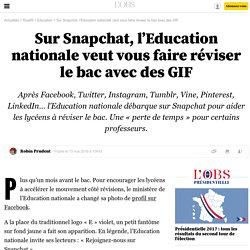 Sur Snapchat, l'Education nationale veut vous faire réviser le bac avec des GIF - 13 mai 2016