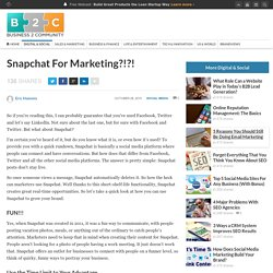 Snapchat For Marketing?!?!