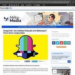 Snapchat : les médias français ont débarqué ! Voici leurs snapcodes