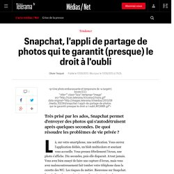 Snapchat, l'appli de partage de photos qui te garantit (presque) le droit à l'oubli - L'actu Médias / Net