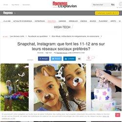 Snapchat, Instagram: que font les 11-12 ans sur leurs réseaux sociaux préférés?