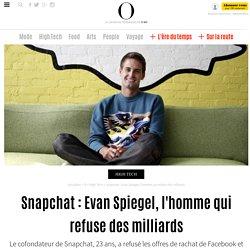 Snapchat : Evan Spiegel, l'homme qui refuse des milliards - 18 novembre 2013