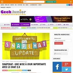 Snapchat : une mise à jour importante avec le chat 2.0