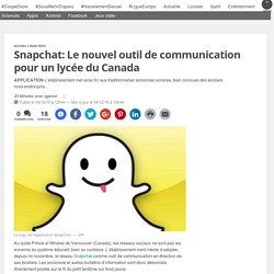 Snapchat: Le nouvel outil de communication pour un lycée du Canada