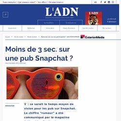 Temps passé sur les pubs Snapchat - Publicité Snapchat résultats