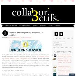 Snapchat, 5 raisons pour une marque de s'y installer !