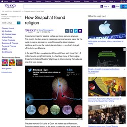 How Snapchat found religion
