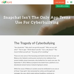 Snapchat Isn't the Only App Teens Use for Cyberbullying