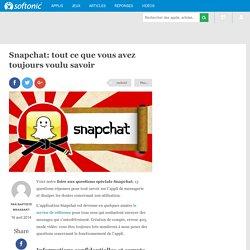 Snapchat: tout ce que vous avez toujours voulu savoir
