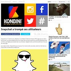 Snapchat a trompé ses utilisateurs