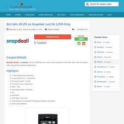 BLU Win JR LTE on Snapdeal Just Rs 5,999 Only