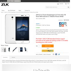 ZUK Z1 U-Touch Snapdragon 5.5 Inch 4G LTE Dual SIM Android 5.1 Mobile Phone 64GB