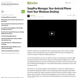 SnapPea Manages Your Android Phone from Your Windows Desktop