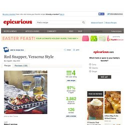 Red Snapper, Veracruz Style Recipe at Epicurious