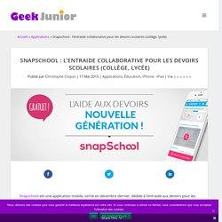 Snapschool : l'entraide collaborative pour les devoirs scolaires (collège, lycée)