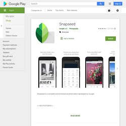 Snapseed – Applications Android sur GooglePlay