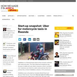 Start-up snapshot: Uber for motorcycle taxis in Rwanda