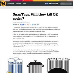 SnapTags: Will they kill QR codes?