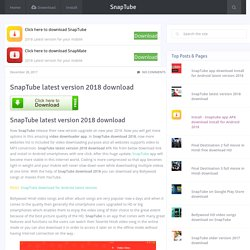 SnapTube latest version 2018 download