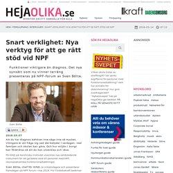 Snart verklighet: Nya verktyg för att ge rätt stöd vid NPF