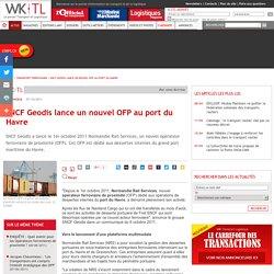 SNCF Geodis lance un nouvel OFP au port du Havre