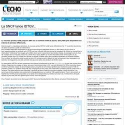 La SNCF lance IDTGV... - L'Echo Touristique