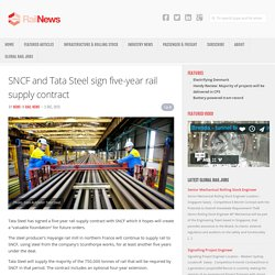 SNCF and Tata Steel sign five-year rail supply contract