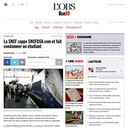 La SNCF zappe SNCFUSA.com et fait condamner un étudiant